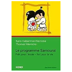 Le programme samourai. Karin Kalbantner-Wernicke  Thomas Wernicke  - Buch