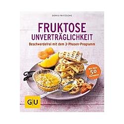 Fruktose-Unverträglichkeit. Doris Fritzsche  - Buch