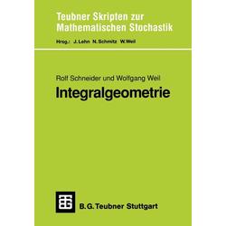 Integralgeometrie als Buch von Rolf Schneider/ Wolfgang Weil