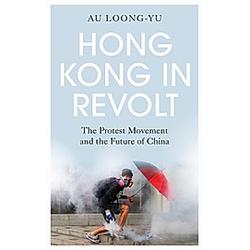 Hong Kong in Revolt. Au Loong-Yu  - Buch