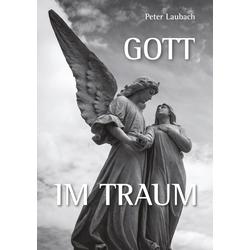 Gott im Traum als Buch von Peter Laubach
