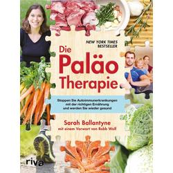 Die Paläo-Therapie: Buch von Sarah Ballantyne