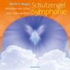 Schutzengel Symphonie als Hörbuch CD von Merlin's Magic - Vorschaubild 0