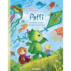 Paffi. Ein kleiner Drache auf dem Drachenfest als Buch von Bettina Göschl