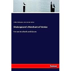 Shakespeare's Merchant of Venice. William Shakespeare  Henry Norman Hudson  - Buch