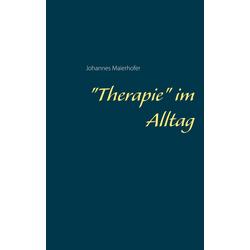 Therapie im Alltag: eBook von