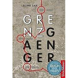 Grenzgänger. Aline Sax  - Buch
