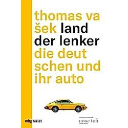 Land der Lenker. Thomas Vasek  - Buch