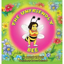 The Unfriendly Bee als Buch von Pauline Hayton