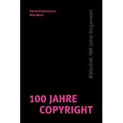 100 Jahre Copyright - Buch