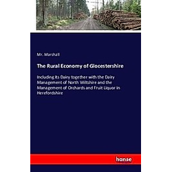 The Rural Economy of Glocestershire. Mr. Marshall  - Buch