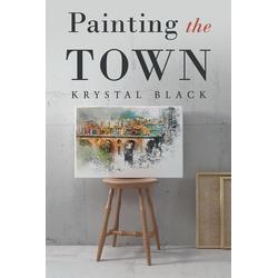 Painting the Town: eBook von Krystal Black