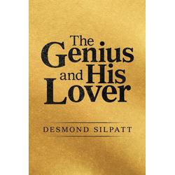 The Genius and His Lover als Taschenbuch von Desmond Silpatt