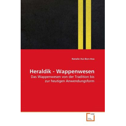 Heraldik - Wappenwesen als Buch von Natalie Hui-Bon-Hoa