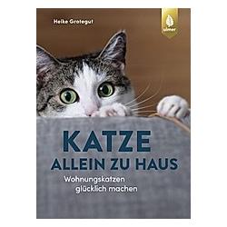 Katze allein zu Haus. Heike Grotegut  - Buch