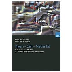 Raum - Zeit - Medialität - Buch