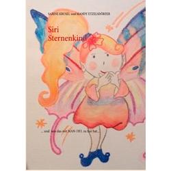 Siri Sternenkind als Buch von Sabine Krusel/ Mandy Etzelsdörfer