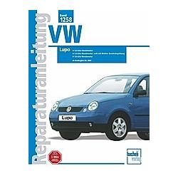 VW Lupo / Lupo FSI/GTI - Buch