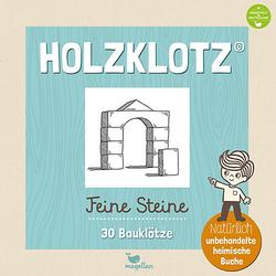 Holzklotz - Feine Steine: 30 Bauklötze