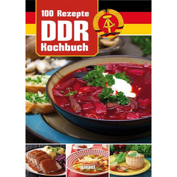 100 Rezepte DDR Kochen: Buch von