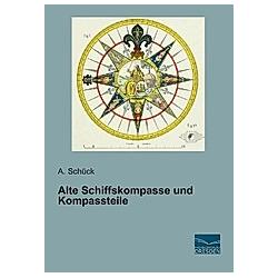 Alte Schiffskompasse und Kompassteile - Buch