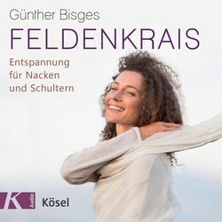 Feldenkrais als Hörbuch CD von Günther Bisges