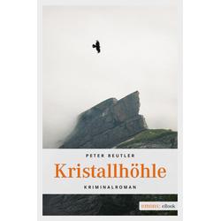 Kristallhöhle: eBook von Peter Beutler