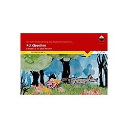 Rotkäppchen. Ute Schmidt-Hackenberg  Kadie Schmidt-Hackenberg  - Buch
