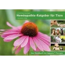 Homöopathie-Ratgeber für Tiere 2. überarbeitete Auflage