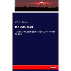 Die Oster-Insel. Wilhelm Geiseler  - Buch