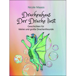 Drachenhaus:Der Drache liest als Buch von Nicole Maass
