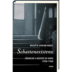 Schattenexistenz. Brigitte Ungar-Klein  - Buch