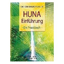HUNA-Einführung. Diethard Stelzl  - Buch