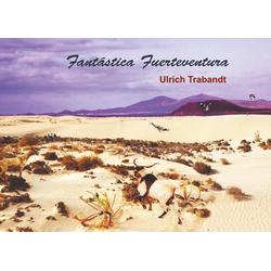 Fantástica Fuerteventura: eBook von
