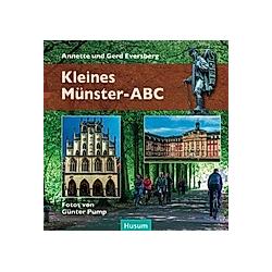 Kleines Münster-ABC. Gerd Eversberg  Annette Eversberg  - Buch