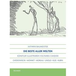 Die beste aller Welten als Buch von Kathrin Baumeister