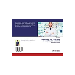 Formulation and Evaluation of Levofloxacin ointment. Jakeer Hassan  - Buch