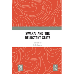 Swaraj and the Reluctant State: eBook von