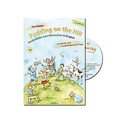 Pudding on the Hill  m. Audio-CD. Jon Madin  - Buch