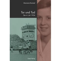 Tor und Tod als Buch von Marianne Brentzel