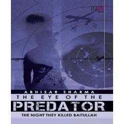 The Eye of the Predator: eBook von Abhisar Sharma
