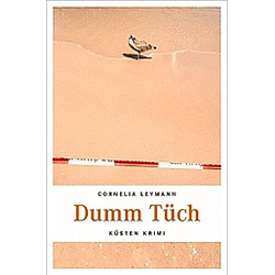 Dumm Tüch. Cornelia Leymann  - Buch