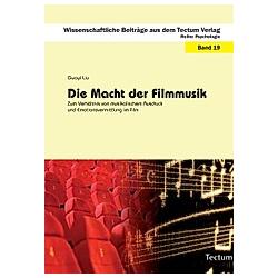 Die Macht der Filmmusik. Guoyi Liu  - Buch