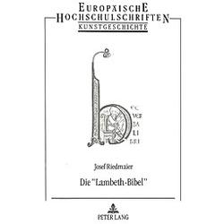 Die «Lambeth-Bibel». Josef Riedmaier  - Buch
