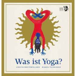 Was ist Yoga? als Buch von Kirstin Breitenfellner