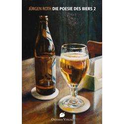 Die Poesie des Biers 2 als Buch von Jürgen Roth