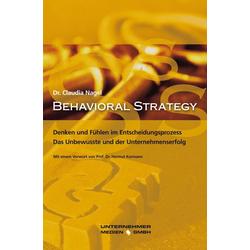 Behavioral Strategy: Buch von Claudia Nagel