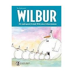 Wilbur. Tex Rubinowitz  - Buch
