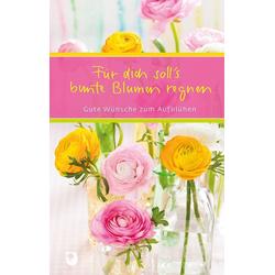 Für dich soll's bunte Blumen regnen als Buch von