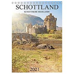 Schottland -Schottische Highlands (Tischkalender 2021 DIN A5 hoch)
